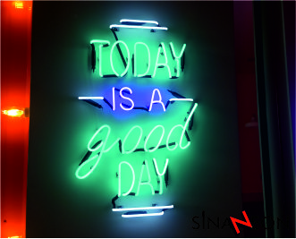 TODAY İS A GOOD DAY NEON UYGULAMASI - SİNAN NEON
